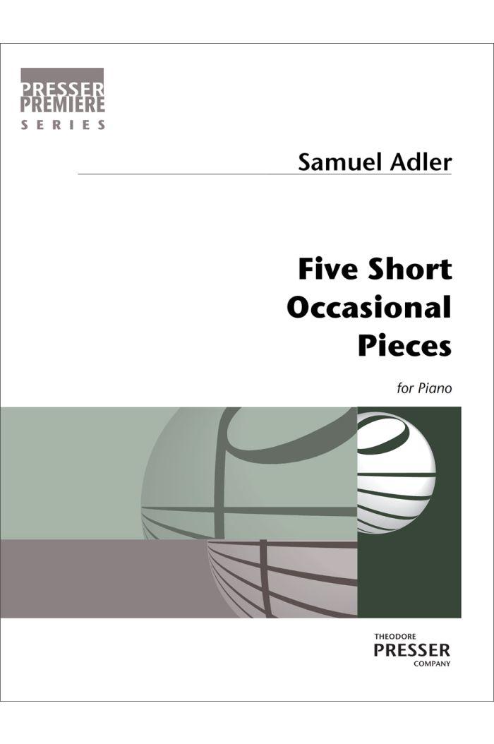 Five Short Occasional Pieces
