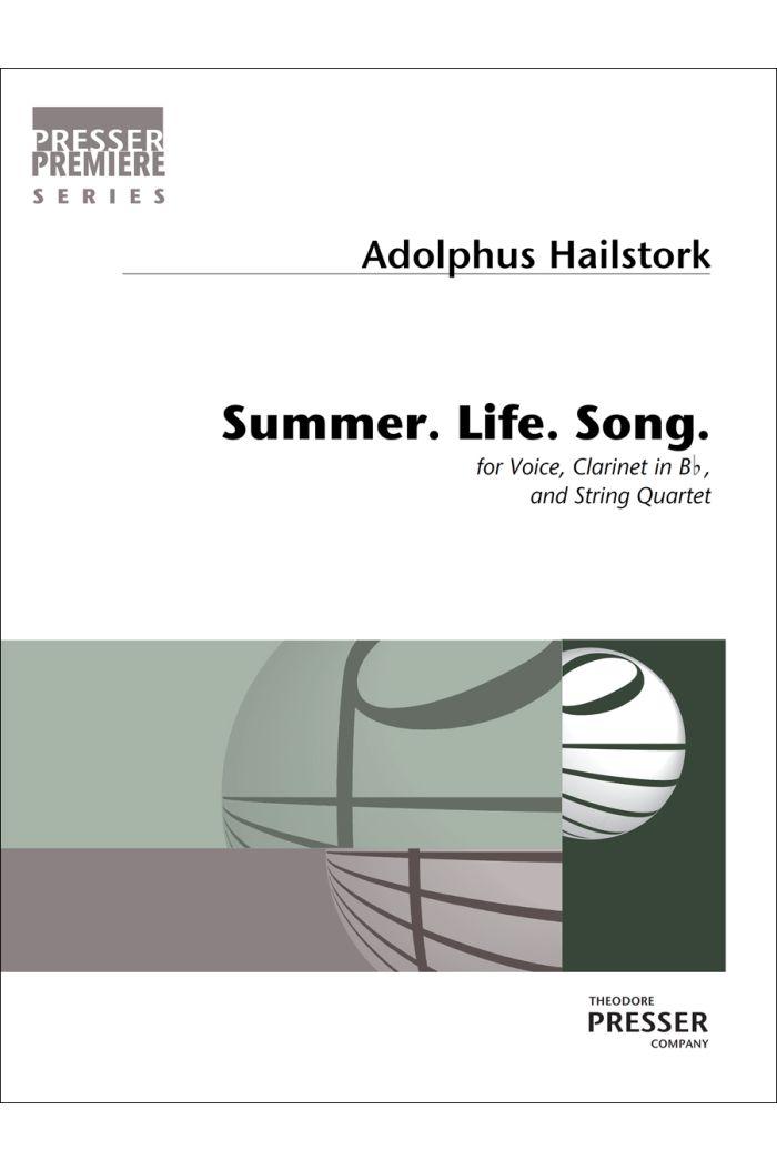 Summer. Life. Song
