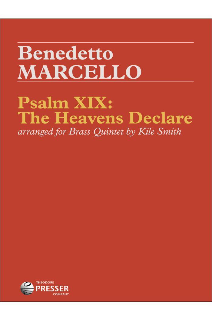 Psalm XIX: The Heavens Declare