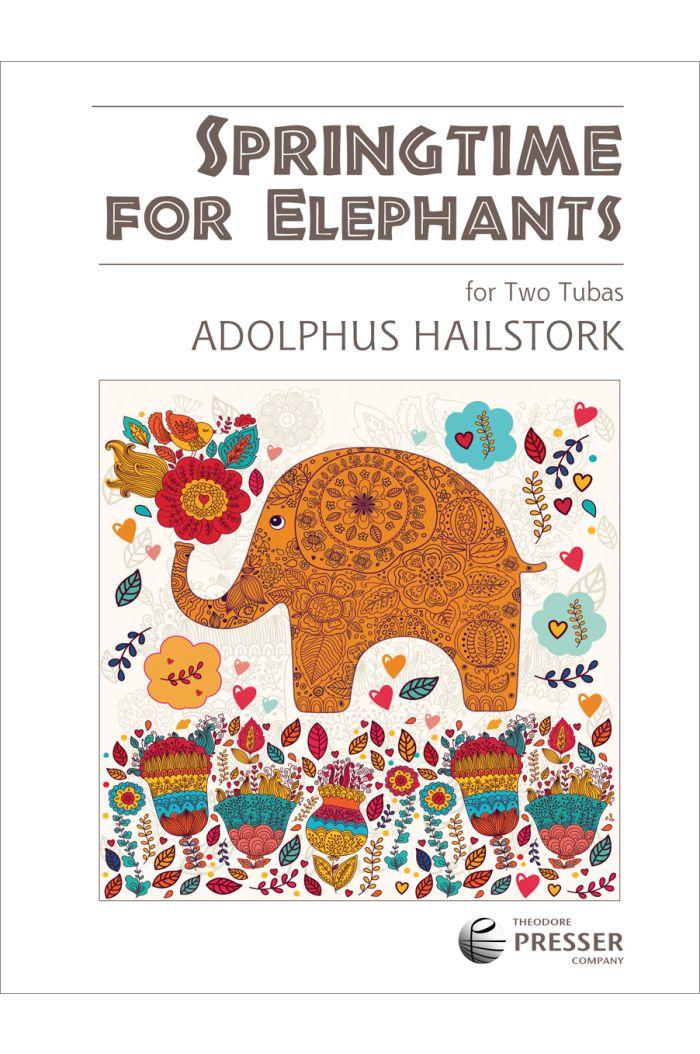Springtime For Elephants