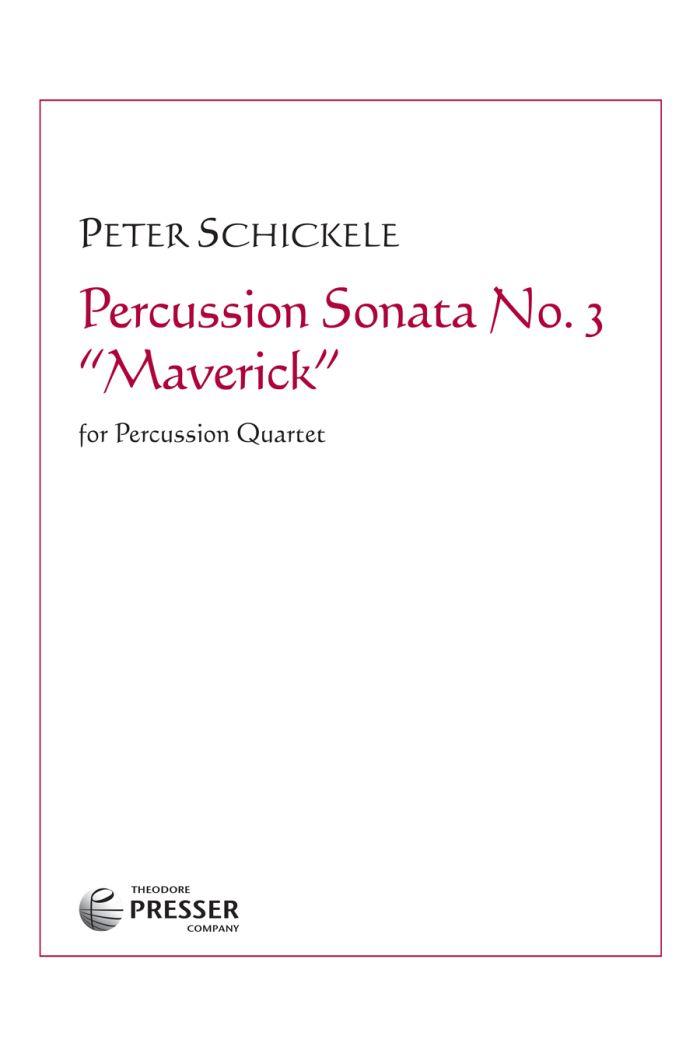 """Percussion Sonata No. 3 """"Maverick"""""""