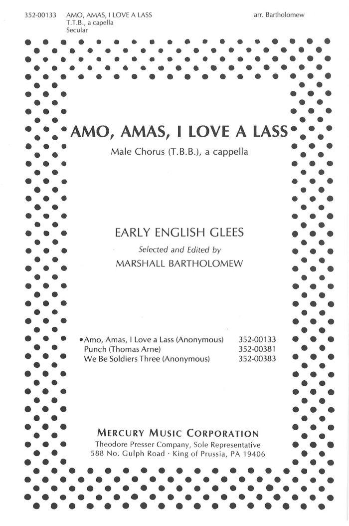 Amo, Amas I Love A Lass