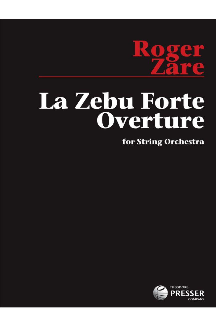 La Zebu Forte Overture